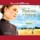 A Promise for Spring by Kim Vogel Sawyer