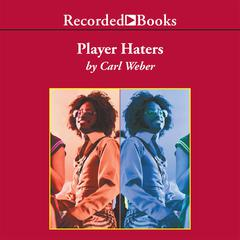 Player Haters by Carl Weber