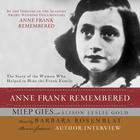 Anne Frank Remembered by Miep Gies, Alison Gold