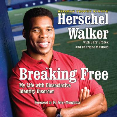 Breaking Free by Herschel Walker