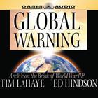 Global Warning by Tim LaHaye