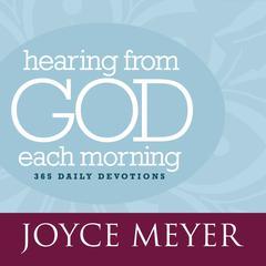 Hearing from God Each Morning by Joyce Meyer