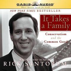 It Takes a Family by Rick Santorum