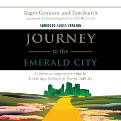 Journey to the Emerald City by Roger Connors, Tom Smith