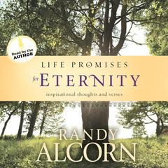 Life Promises for Eternity by Randy Alcorn