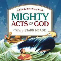 Mighty Acts of God by Starr Meade