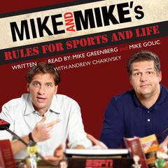 Mike and Mike's Rules for Sports and Life by Mike Greenberg, Mike Golic