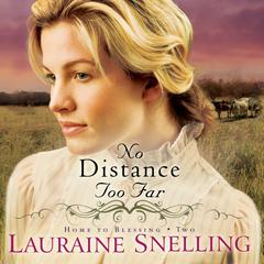 No Distance Too Far by Lauraine Snelling