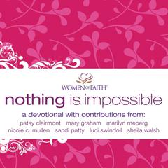 Nothing is Impossible by Women of Faith