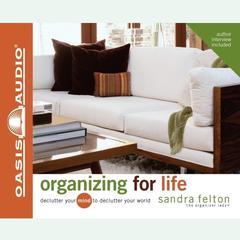 Organizing for Life by Sandra Felton