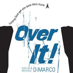 Over It by Hayley DiMarco, Michael DiMarco