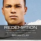Redemption by Bryan Clay, Joel Kilpatrick
