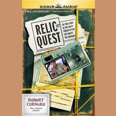 Relic Quest by Robert Cornuke
