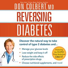 Reversing Diabetes by Don Colbert, MD