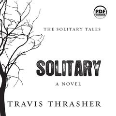 Solitary by Travis Thrasher