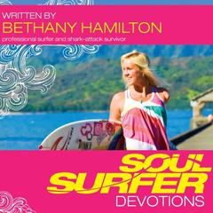 Soul Surfer Devotions by Bethany Hamilton