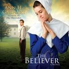 The Believer by Ann H. Gabhart