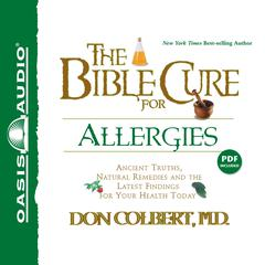 The Bible Cure for Allergies by Don Colbert, MD