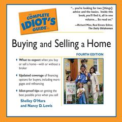 The Complete Idiot's Guide To Buying and Selling a Home by Shelley O'Hara, Nancy D. Lewis