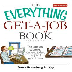 The Everything Get-a-Job Book by Dawn Rosenberg McKay