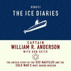 The Ice Diaries by William Anderson