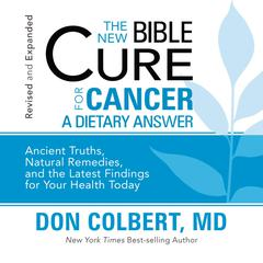 The New Bible Cure for Cancer by Don Colbert, MD