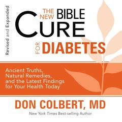 The New Bible Cure for Diabetes by Don Colbert, MD