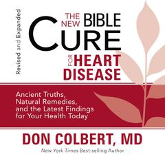 The New Bible Cure for Heart Disease by Don Colbert, MD