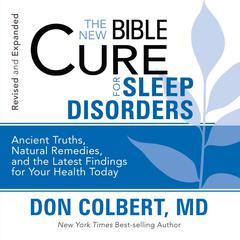The New Bible Cure for Sleep Disorders by Don Colbert, MD