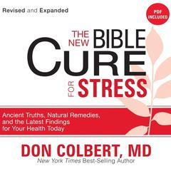 The New Bible Cure for Stress by Don Colbert, MD