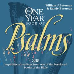 The One Year Book of Psalms by William Petersen, Randy Petersen