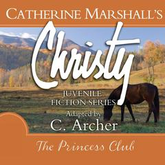 The Princess Club by Catherine Marshall
