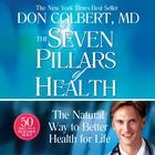 The Seven Pillars of Health by Don Colbert, MD