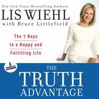 The Truth Advantage by Lis Wiehl, Bruce Littlefield