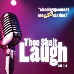 Thou Shalt Laugh by Oasis Audio