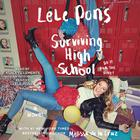 Surviving High School by Melissa de la Cruz, Lele Pons