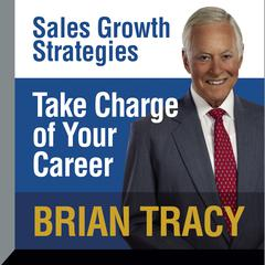 Take Charge of Your Career by Brian Tracy