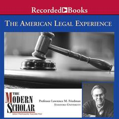 The American Legal Experience by Lawrence Friedman