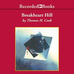 Breakheart Hill by Thomas H. Cook