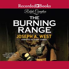 The Burning Range by Ralph Compton, Joseph A. West