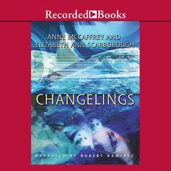 Changelings by Anne McCaffrey, Elizabeth Ann Scarborough