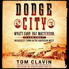 Dodge City by Tom Clavin