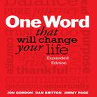 One Word That Will Change Your Life by Jimmy Page, Dan Britton, Jon Gordon