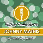 Johnny Mathis by Wink Martindale