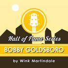 Bobby Goldsboro by Wink Martindale