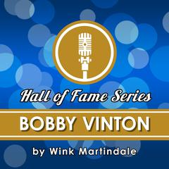 Bobby Vinton by Wink Martindale