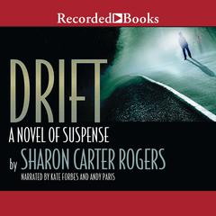 Drift by Sharon Carter Rogers