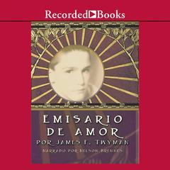 Emisario de amor by James F. Twyman
