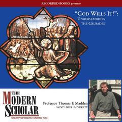 God Wills It! by Thomas F. Madden