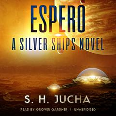 Espero by Scott H. Jucha